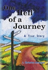 One Hell of a Journey ebook by L. Christian Amougou