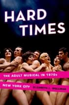 Hard Times ebook by Elizabeth L. Wollman