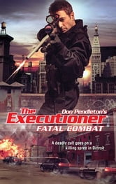 Fatal Combat ebook by Don Pendleton
