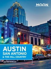 Moon Austin, San Antonio & the Hill Country ebook by Justin Marler