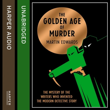 The Golden Age of Murder audiobook by Martin Edwards