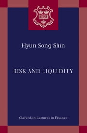 Risk and Liquidity ebook by Hyun Song Shin