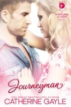 Journeyman ebook by Catherine Gayle