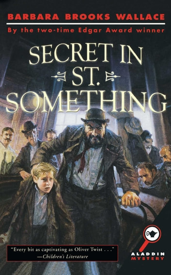 Secret in St. Something ebook by Barbara Brooks Wallace