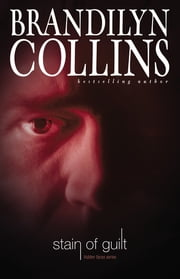 Stain of Guilt ebook by Brandilyn Collins