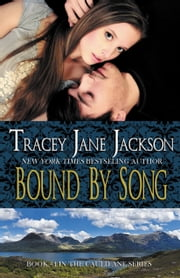 Bound by Song ebook by Tracey Jane Jackson