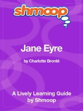 Shmoop Literature Guide: Jane Eyre ebook by Shmoop