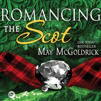 Romancing the Scot audiobook by May McGoldrick