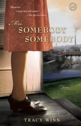 Mrs. Somebody Somebody - Fiction ebook by Tracy Winn