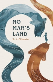 No Man's Land ebook by A.J. Fitzwater