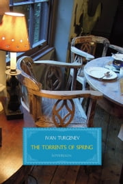The Torrents of Spring ebook by Ivan Turgenev