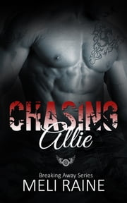 Chasing Allie ebook by Meli Raine