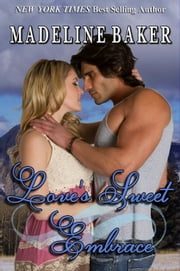 Love's Sweet Embrace ebook by Madeline Baker