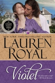 Violet (Chase Family Series, Book 5) ebook by Lauren Royal