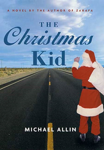 The Christmas Kid - A Novel eBook by Michael Allin