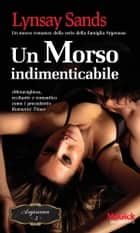 Un morso indimenticabile ebook by Lynsay Sands