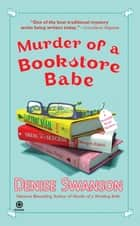 Murder of a Bookstore Babe - A Scumble River Mystery ebook by Denise Swanson