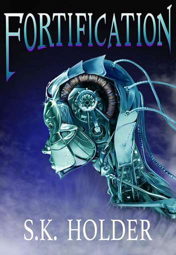 Fortification ebook by S.K. Holder