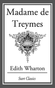 Madame de Treymes ebook by Edith Wharton
