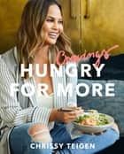 Cravings: Hungry for More ebook by Chrissy Teigen, Adeena Sussman