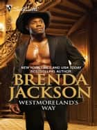 Westmoreland's Way ebook by Brenda Jackson