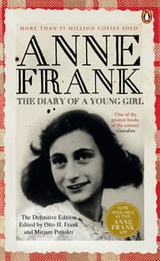 The Diary of a Young Girl - The Definitive Edition ebook by Anne Frank
