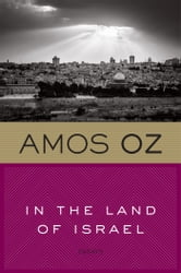 In the Land of Israel ebook by Amos Oz