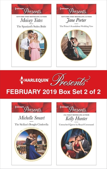 Harlequin Presents - February 2019 - Box Set 2 of 2 - An Anthology ebook by Maisey Yates,Michelle Smart,Jane Porter,Kelly Hunter
