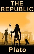 The Republic ebook by Plato, JBS Classics