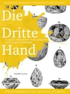 Learning German through Storytelling: Die Dritte Hand – a detective story for German language learners (for intermediate and advanced students) ebook by André Klein