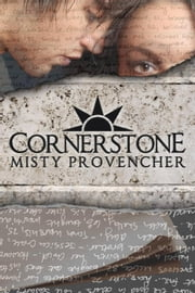 Cornerstone - The Cornerstone Series, #1 ebook by Misty Provencher
