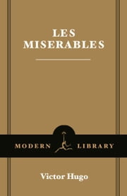 Les Misérables ebook by Victor Hugo,Charles E. Wilbour
