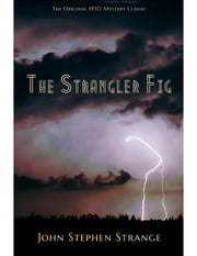 The Strangler Fig ebook by John Stephen Strange