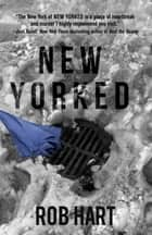 New Yorked ebook by Rob Hart