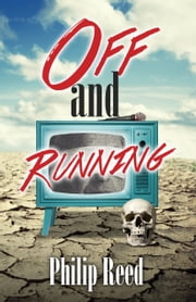 Off and Running ebook by Philip Reed