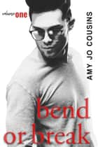 Bend or Break Series Bundle (Books 1-3) ebook by Amy Jo Cousins