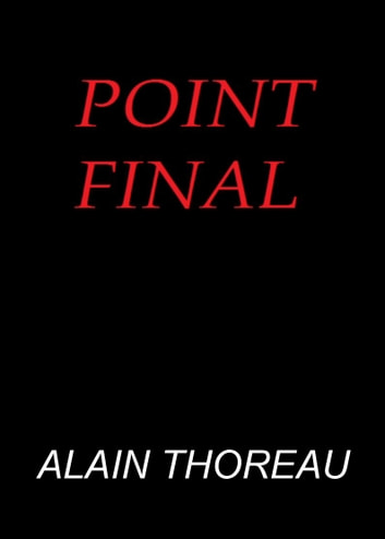 Point Final ebook by Alain Thoreau
