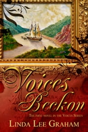 Voices Beckon - Voices, #1 ebook by Linda Lee Graham