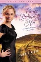 Job's Niece ebook by Grace Livingston Hill