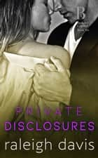 Private Disclosures ebook by Raleigh Davis