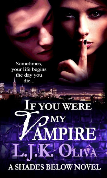 If You Were My Vampire ebook by LJK Oliva