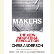 Makers - The New Industrial Revolution audiobook by Chris Anderson