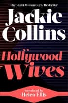 Hollywood Wives - introduced by Helen Ellis ebook by Jackie Collins