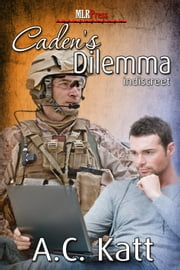 Caden's Dilemma ebook by AC Katt