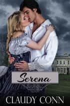 Serena ebook by Claudy Conn
