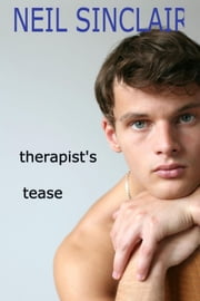 Therapist's Tease - 50 Minute Hour, #2 ebook by Neil Sinclair
