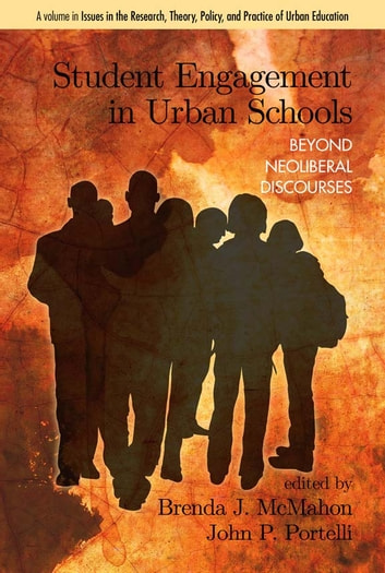 Student Engagement in Urban Schools - Beyond Neoliberal Discourses ebook by