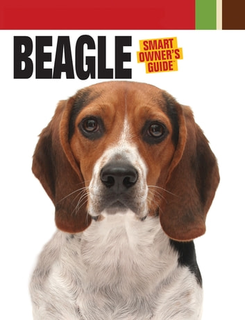 Beagle - The Pain, Politics and Promise of Sports ebook by Dog Fancy Magazine