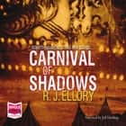 Carnival of Shadows audiobook by R.J. Ellory