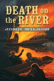 Death on the River ebook by John Wilson